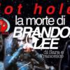 Plot holes: la morte di Brandon Lee